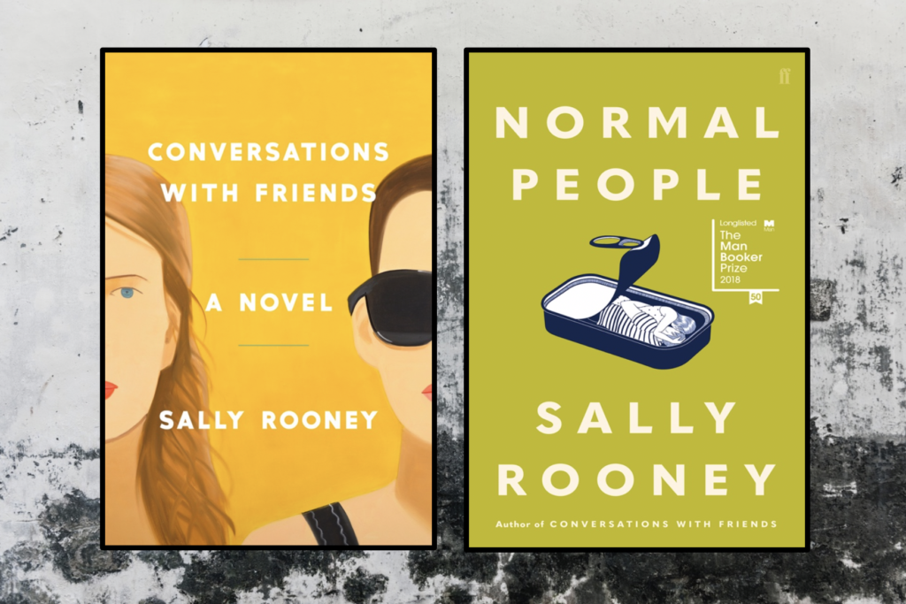 Sally Rooney's books, 'Conversations with Friends' and 'Normal People.'