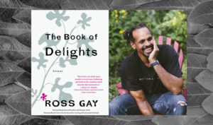 Depicts Ross Gay's author photo and book jacket.